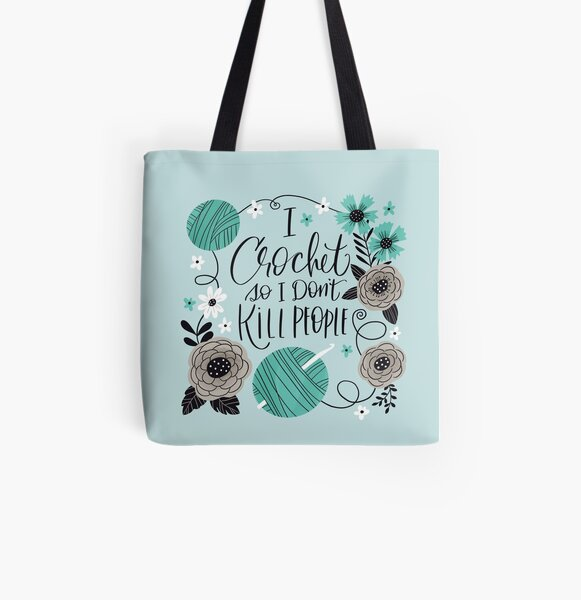 I Crochet So I Don't Kill People All Over Print Tote Bag