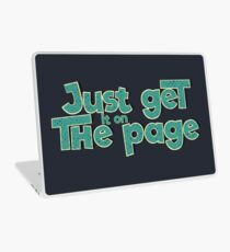 Just get it on the page Laptop Skin