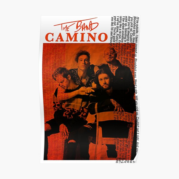 The Band CAMINO (tryhard) Poster Poster