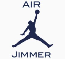 You Got Jimmered/Air Jimmer