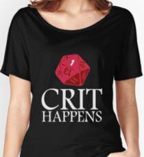 Crit Happens geek funny nerd Women's Relaxed Fit T-Shirt