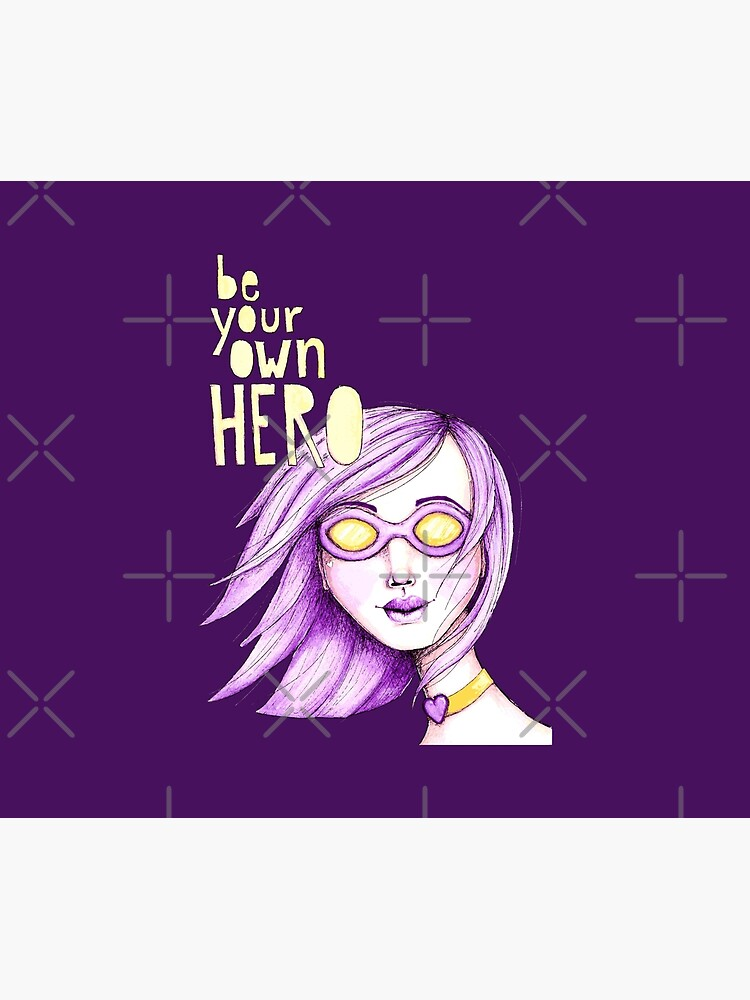 Be Your Own Hero - Purple Version by LittleMissTyne