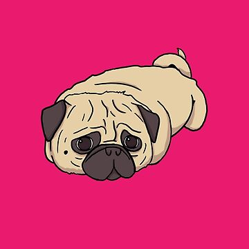My Pug is a LOAF - No Text by pugshop