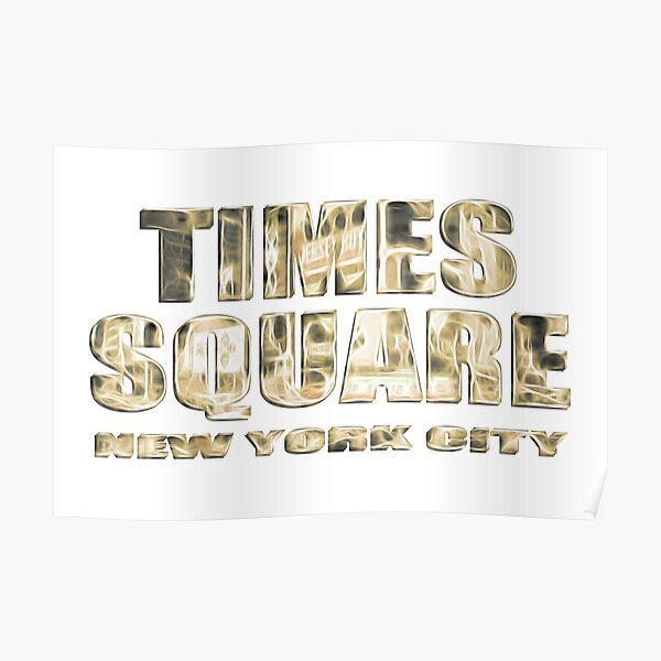 Times Square New York City (golden glow on white) Poster