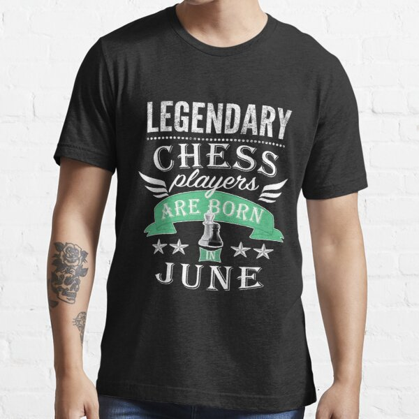 Legendary Chess players are born in June boys Essential T-Shirt