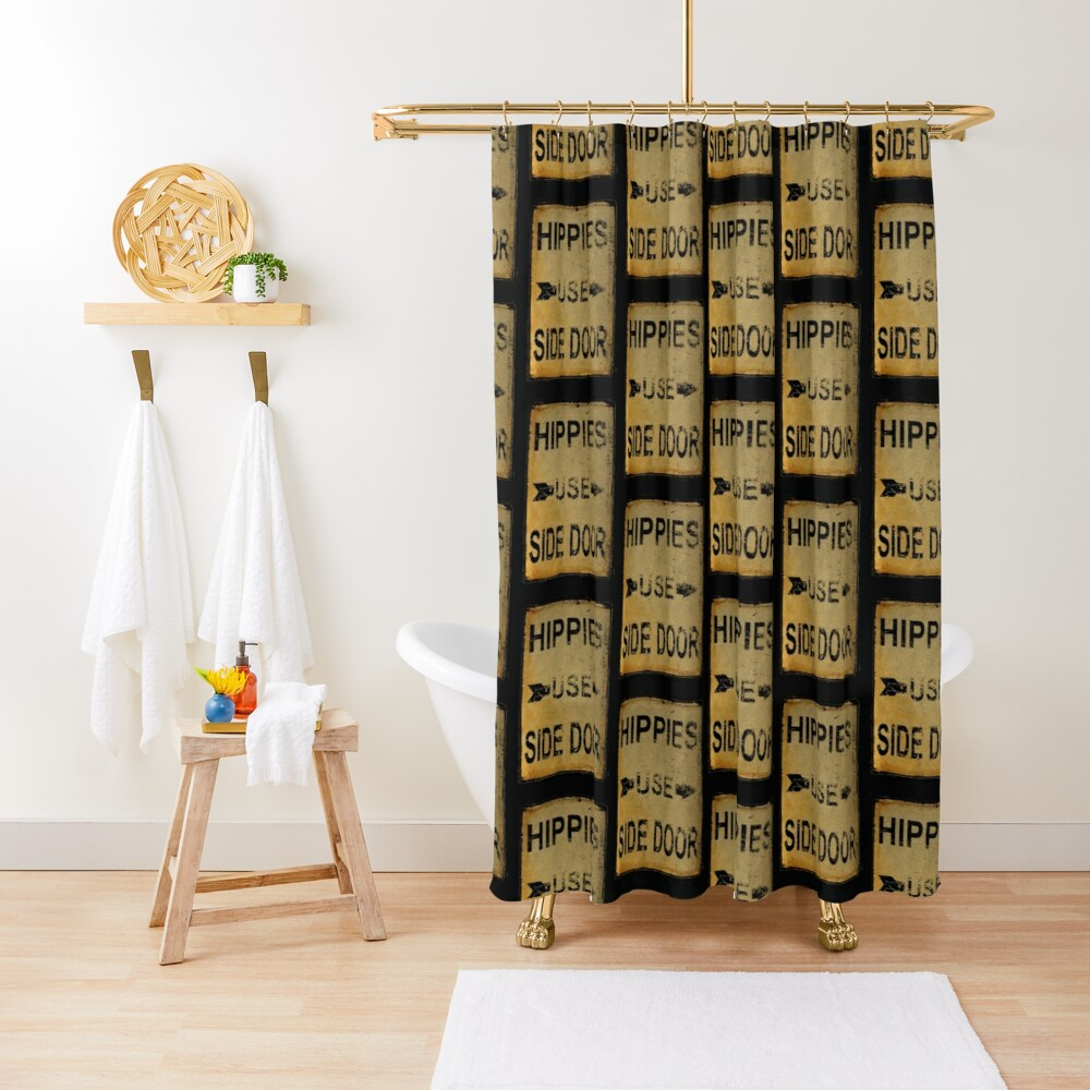 Hippies Use Side Door, Old Signage, Retro England. Shower Curtain