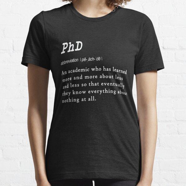 Divertido diseño de regalo de definición de doctorado para graduados. Camiseta esencial