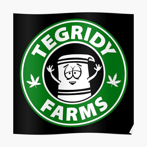 Tegridy Farms Poster