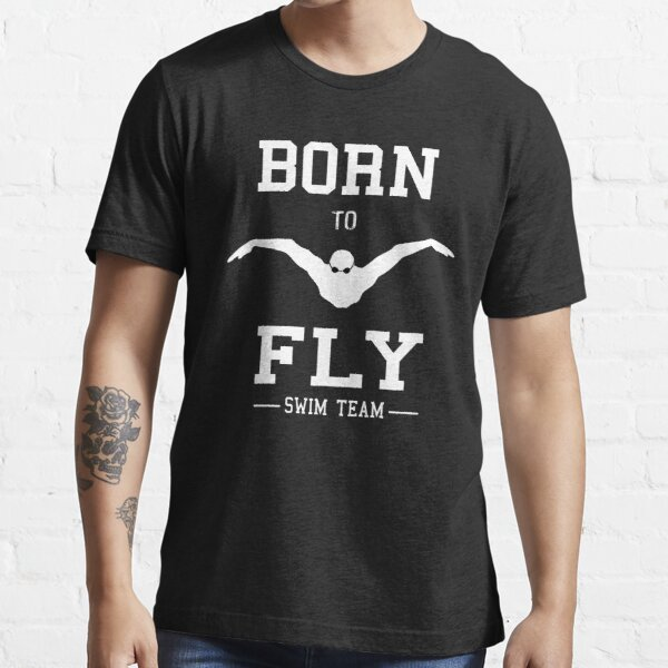 swimming presents for men Cute shirts for swimmers gift for a swimmer loves to swim boys men t-shirts Born to Fly butterfly shirt
