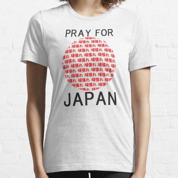 PRAY FOR JAPAN Essential T-Shirt