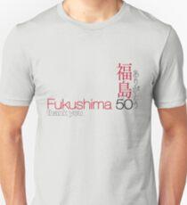 FUKUSHIMA 50  Thank you! Unisex T-Shirt