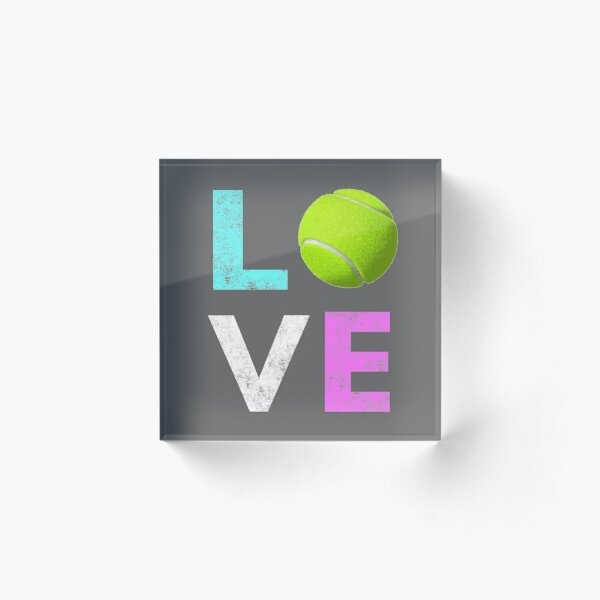 Awesome Tennis gift for Girls & Women LOVE Tennis Love Acrylic Block