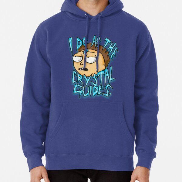 "Morty ""I Do As The Crystal Guides"" quote from Rick and Morty™ Death Crystal Pullover Hoodie"