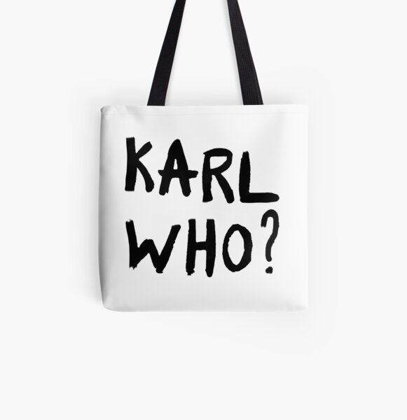 Karl Who? Lagerfeld gift All Over Print Tote Bag