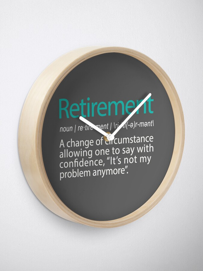 Alternate view of Funny Retirement Not my Problem anymore Gift design Clock