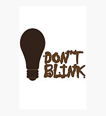 Dont blink dr who inspired geek funny nerd Photographic Print