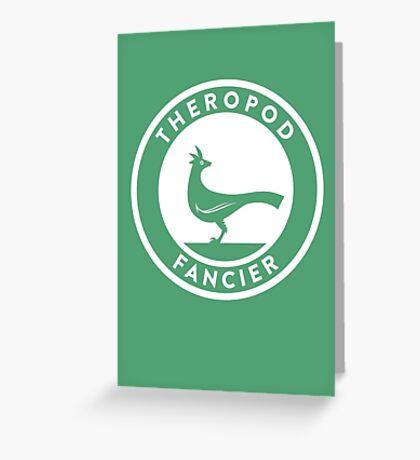 Theropod Fancier Print Greeting Card