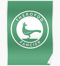 Theropod Fancier Print Poster
