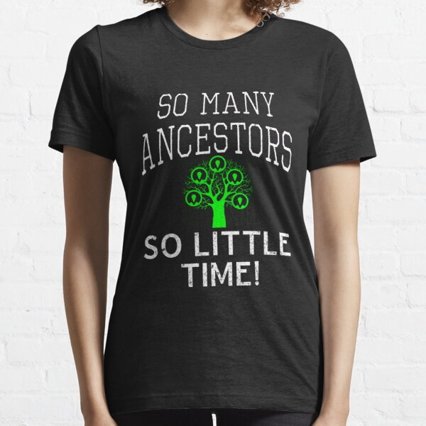 Funny Im a Genealogy Buff gift design Essential T-Shirt