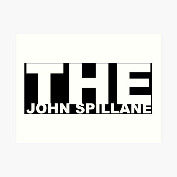 The John Spillane logo white Art Print