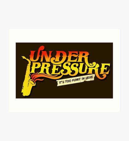 Under Pressure Logo Art Print