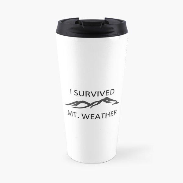 J'ai survécu à Mount Weather Mug isotherme
