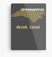 Drink Local - North Carolina Beer Shirt Metal Print
