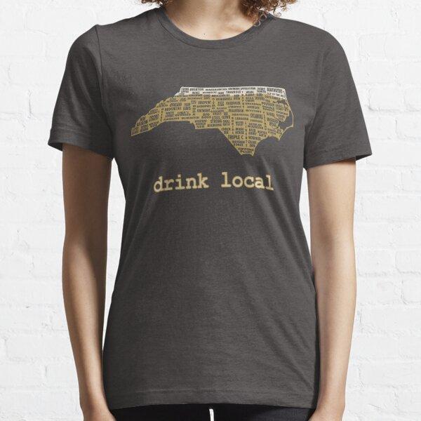 Drink Local - North Carolina Beer Shirt Essential T-Shirt