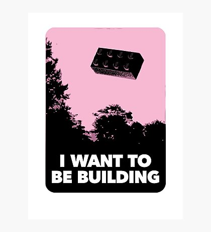 I Want to be Building… Photographic Print