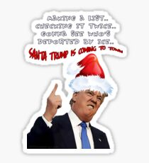Funny Trump Christmas Making a List   Glossy Sticker