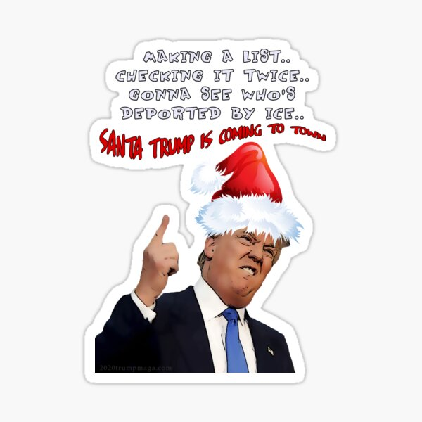 Funny Trump Christmas Making a List   Sticker