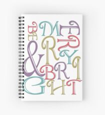 Modern Typography Merry and Bright  Spiral Notebook