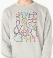 Modern Typography Merry and Bright  Pullover Sweatshirt