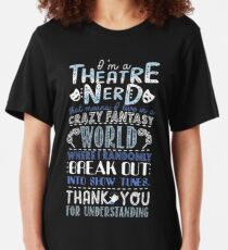 Theatre Nerd Funny Gift For Theatre Lovers Slim Fit T-Shirt
