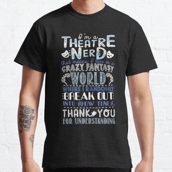 Regalo divertido del empollón del teatro para los amantes del teatro Camiseta clásica