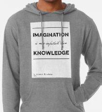 """Sudadera con capucha ligera Albert Einstein """"Imagination"""" Quote Typography"""