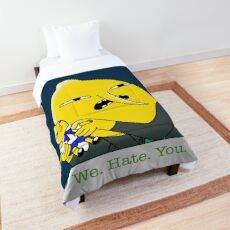 We Hate You Comforter
