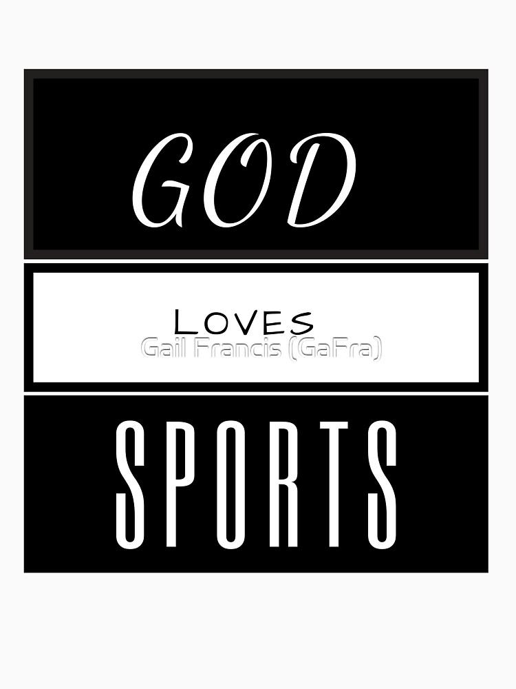 God Loves Sports, Sports and God, Love Sports by TriniArtStudio