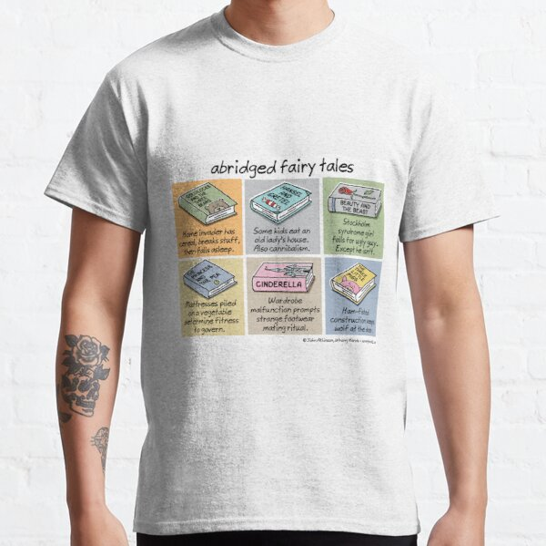 abridged fairy tales Classic T-Shirt