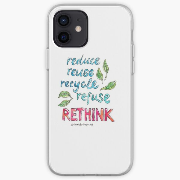 reducir, reutilizar, reciclar, rechazar, RETHINK Funda blanda para iPhone