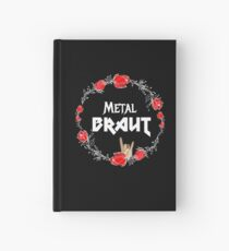Metal Bride for the Hen Party Heavy Metal Girl - Faith and Truth Hardcover Journal