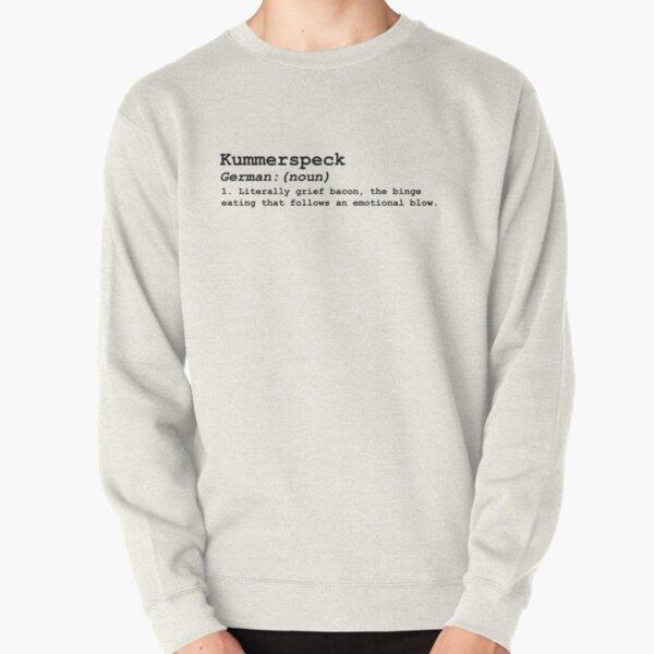 Kummerspeck Pullover Sweatshirt