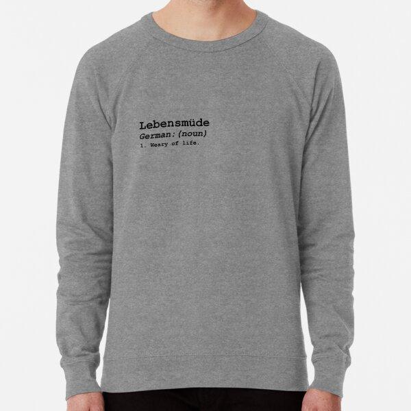 Lebensmüde Lightweight Sweatshirt