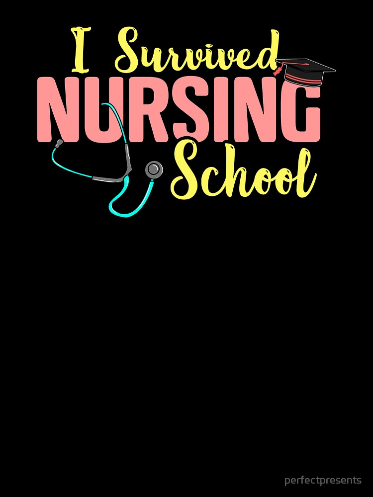 Cute I Survived Nursing School Rn Nurse Graduation Kids T Shirt By Perfectpresents Redbubble
