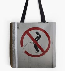 Street Sign: Defense de Pisser! Tote Bag