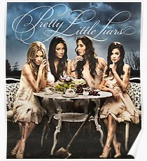 Pretty Little Liars - PLL - (Designs4You) Poster