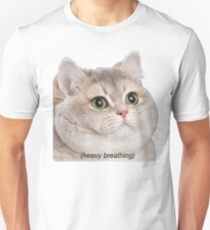 Heavy Breathing Cat- Improved T-Shirt