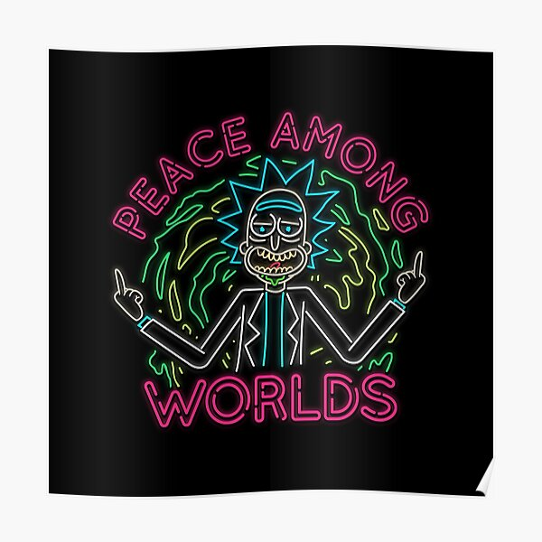 Peace Among Worlds neon Poster
