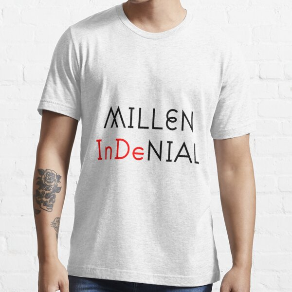 Millennial in denial Essential T-Shirt