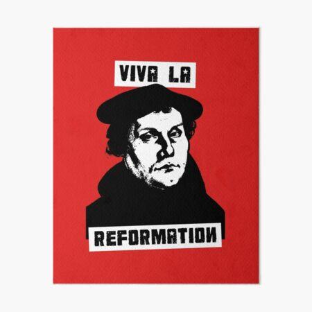 Viva La Reformation Art Board Print